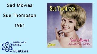 Sad Movies - Sue Thompson 1961 HQ Lyrics MusiClypz