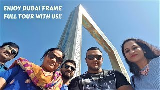 Dubai Frame Full Tour   World's Largest Frame