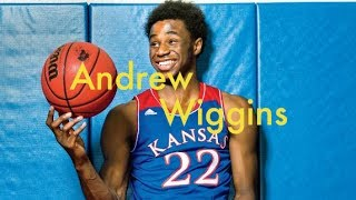 Andrew Wiggins NBA Draft Scouting 2014 Basketball