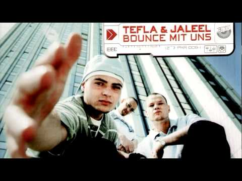 Tefla & Jaleel - Bounce mit uns [Lyrics] [HQ]