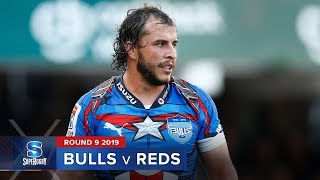 Bulls v Reds | Super Rugby 2019 Rd 9 Highlights