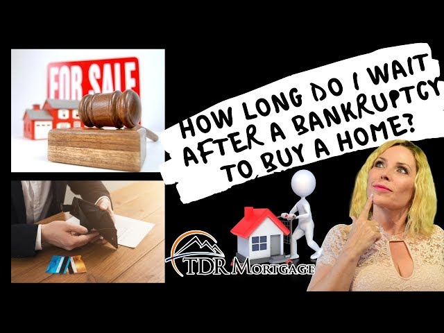 How Long Do I Wait After a Bankruptcy to buy a home  | CA | Upland | Rancho Cucamonga | Riverside