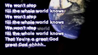 Israel and New Breed: Great God (2011 - w/lyrics)