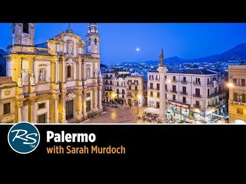 Sicily: Palermo with Sarah Murdoch   Rick Steves Travel Talks