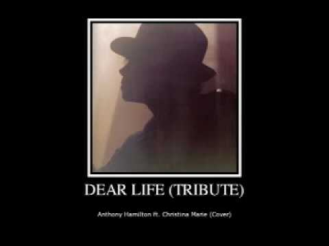 Dear Life  Anthony Hamilton ft Christina Marie Duet   MICHAEL JACKSON TRIBUTE