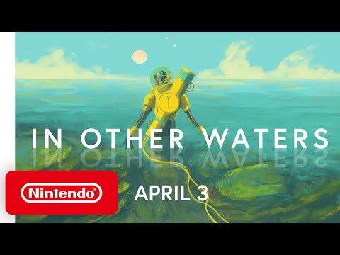 In Other Waters - Launch Trailer - Nintendo Switch