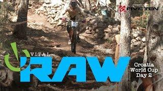 Downhill Bikes Put to the Test -Vital RAW, Losinj, Croatia World Cup Day 2