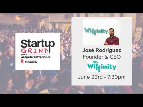 Startup Grind Madrid hosts Jose Rodriguez (Wiffinity) - Free WiFi anywhere you go