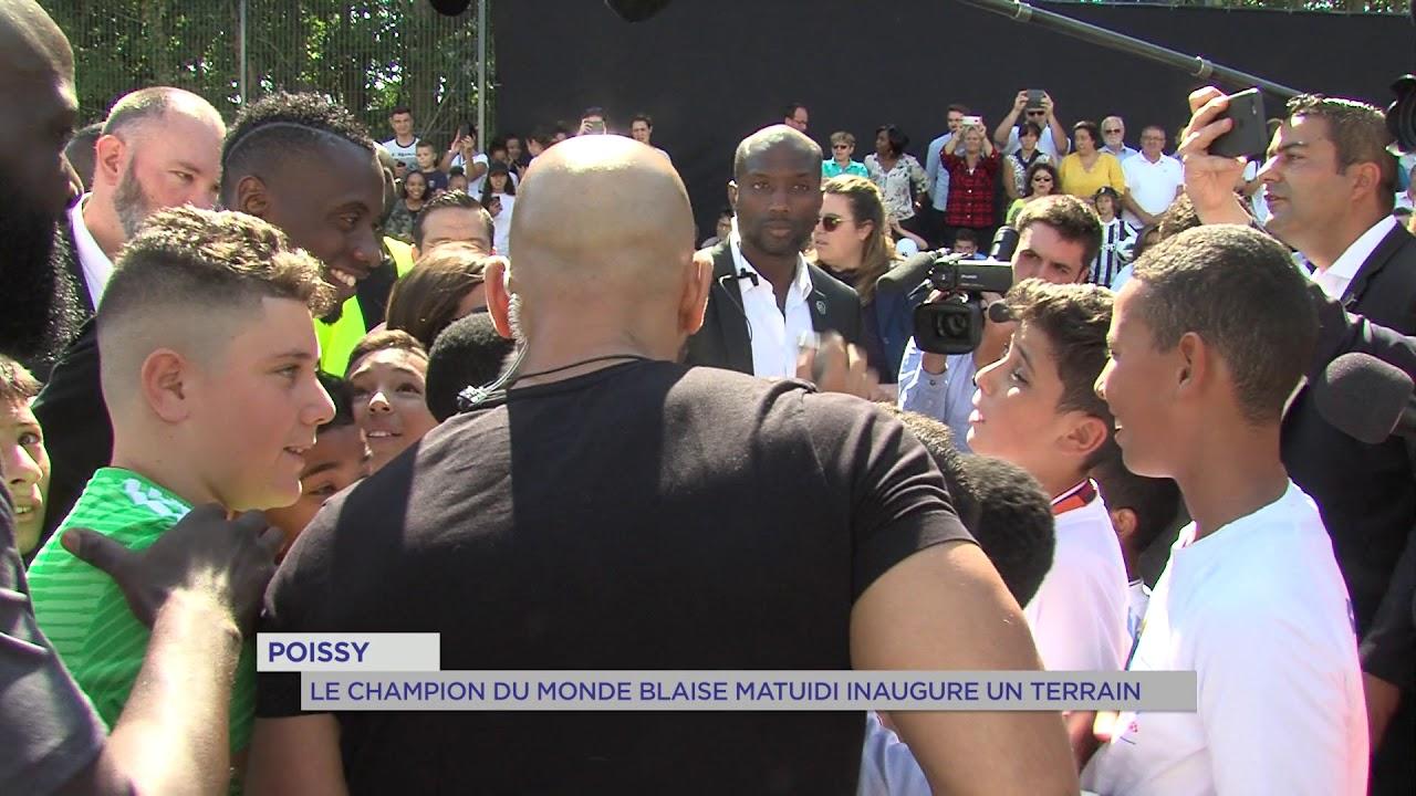 Poissy : Le Champion du Monde Blaise Matuidi inaugure un terrain