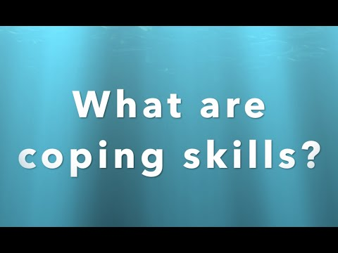 What are Coping Skills?