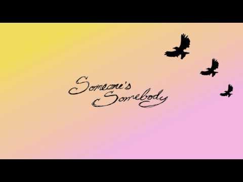 Jasmine Thompson - Someone's Somebody Official Audio