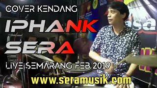 Bohoso Moto Cover Kendang By Iphank Sera (SERA Live Semarang 8 Februari 2019)