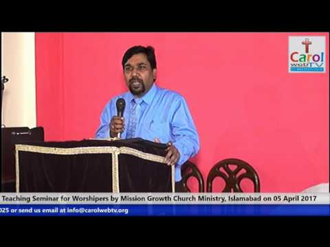 Effective Worship-Speaker Pastor Javed Siddique, One-Day Seminar Session-1 Part 1 of 2