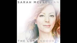 Sarah McLachlan - The Long Goodbye