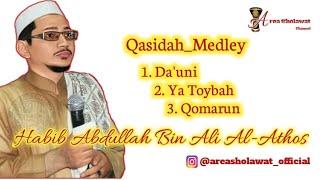 Habib Abdullah Bin Ali Al-Althos - Da'uni Medley