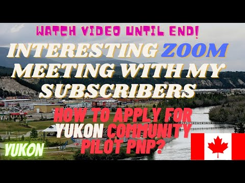 YUKON CANADA MALAYALAM|HOW TO APPLY FOR YUKON PNP?| ZOOM MEETING WITH MY SUBSCRIBERS|step By Step