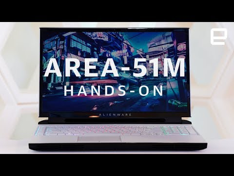 Alienware Area 51m Hands-On: A gaming laptop with an upgradable CPU & GPU