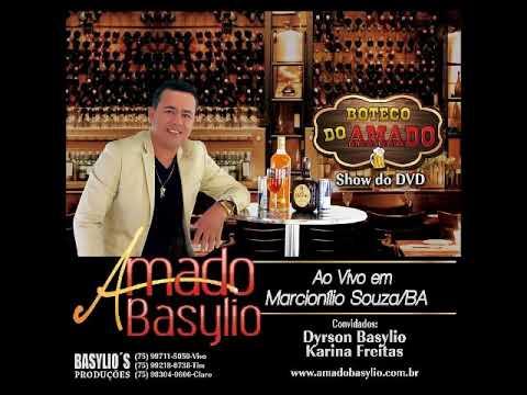 AMADO BASYLIO, NOVO CD PROMOCIONAL , SHOW COMPLETO DO DVD EM MARCIONÍLIO SOUZA BA
