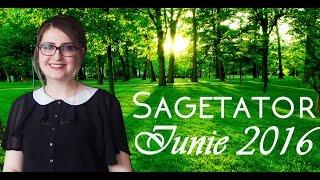 Horoscop SAGETATOR IUNIE 2016
