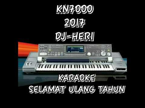 SELAMAT ULANG TAHUN-KAROKE KN7000 [DJ-HERI]