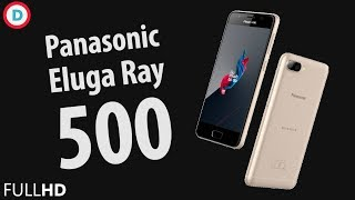 Panasonic Eluga Ray 500 - Dual Rear Camera, 3GB RAM & 4000 mAh Battery