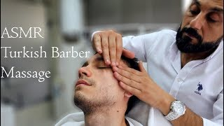 ASMR Turkish Barber Face Head and Body Massage