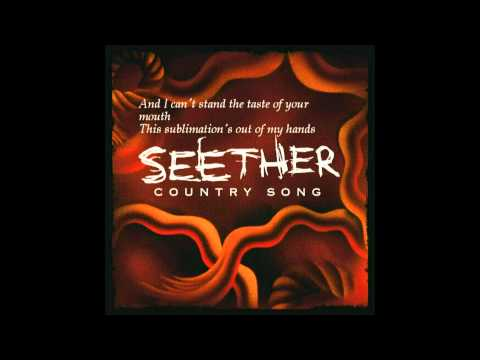 Country song -  seether (Lyrics)