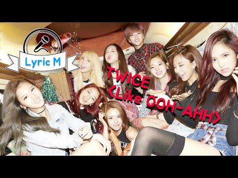 [Lyric M] TWICE - Like OOH-AHH, 트와이스 - OOH-AHH하게