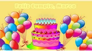 Happy Birthday Marco! ¡Feliz Cumpleaños Marco!
