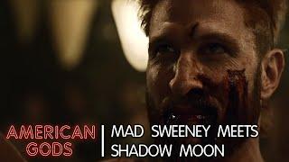Mad Sweeney Meets Shadow Moon | American Gods