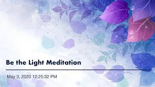 Be the Light Meditation