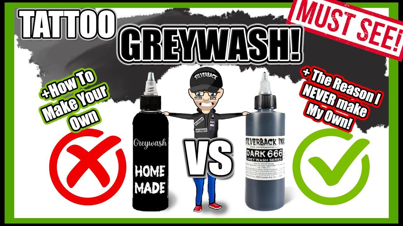 How To Make Tattoo Greywash + Pre-Made vs Homemade + Don't Make This  Mistake!