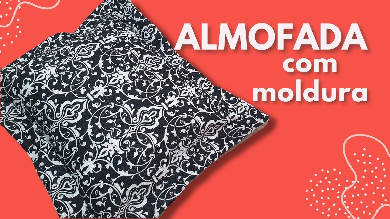 Como fazer ALMOFADA com MOLDURA - Passo a Passo FÁCIL