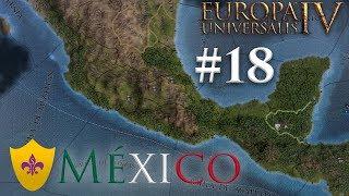 Europa Universalis IV | México #18 | Esplendor imperial