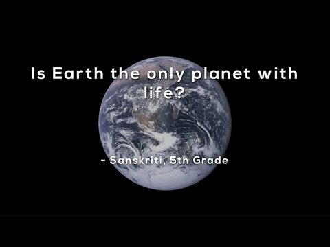 Is Earth the only planet with life?