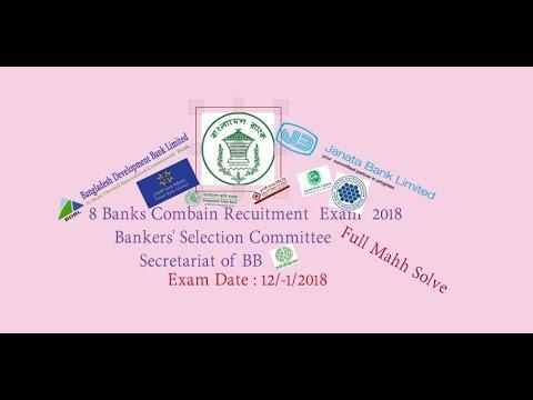 Combine 8 Banks  Recruitment Test 2018   under Bankers' Selection Committee Secretariat of BB