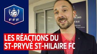 VIDEO: Les réactions du Saint-Pryvé Saint-Hilaire FC I Coupe de France 2019 2020