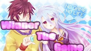 WINNER OF THE GAME -【AMV】- NO GAME NO LIFE
