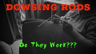 Dowsing Rods: Do They Work?!?!?
