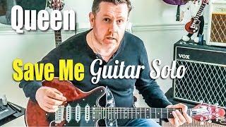 Queen - Save Me - Guitar Solo Tutorial (Guitar Tab)