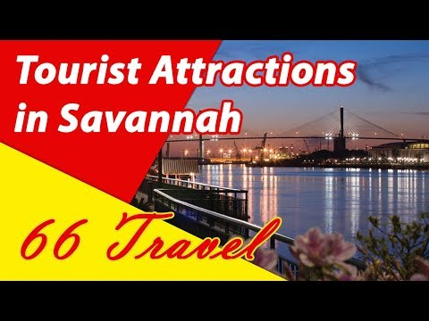 List 8 Tourist Attractions in Savannah, Georgia | Travel to United States