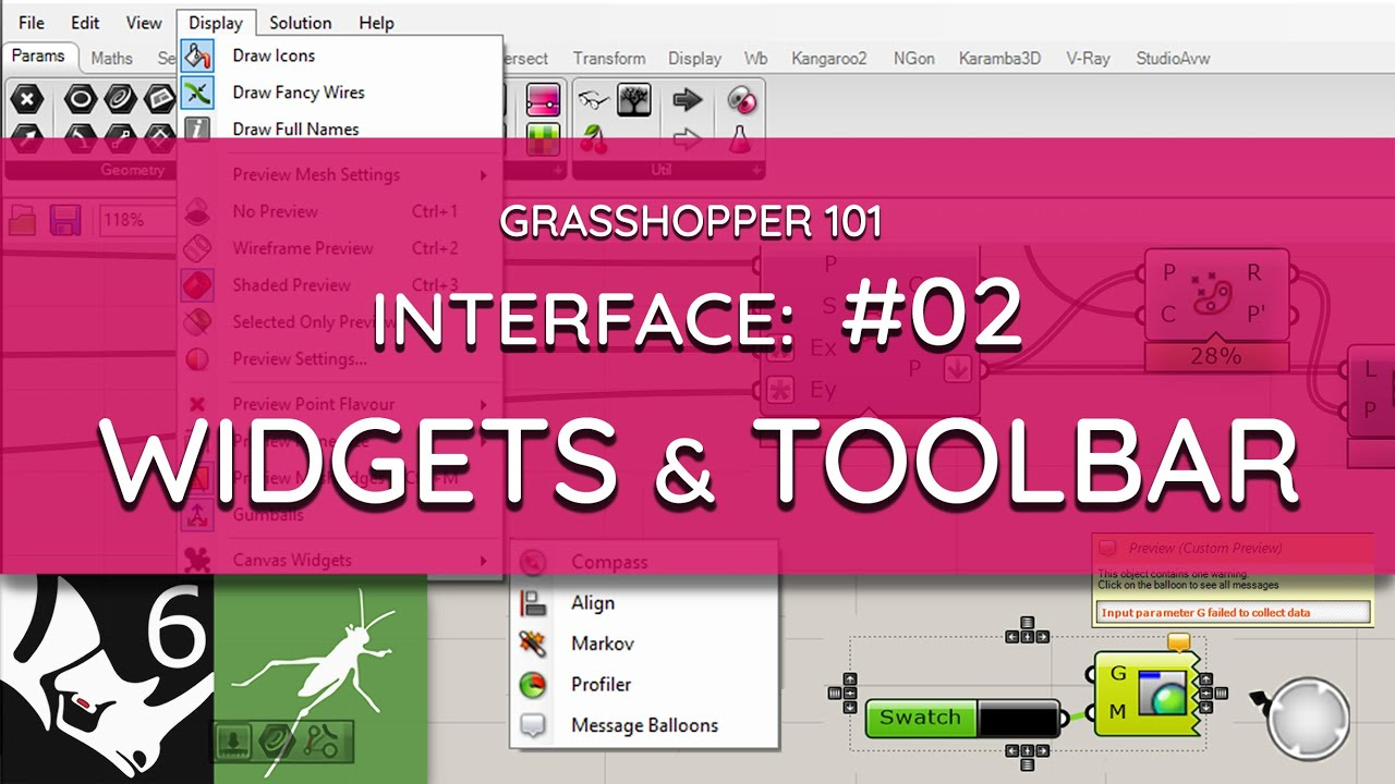 Grasshopper 101:  User Interface    #02 Canvas Widgets and Toolbar, Document Preview Settings