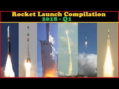 Rocket Launch Compilation 2018 - Q1 | Go To Space