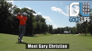 Meet PGA Tour Player Gary Christian