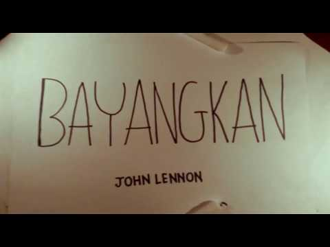 Imagine -John Lennon-  (INDONESIAN VERSION) Bayangkan #translationprojectusd