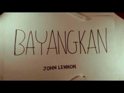 Imagine -John Lennon-  (INDONESIAN VERSION) Bayangkan #translationprojectusd
