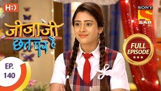 Jijaji Chhat Per Hai - Ep 140 - Full Episode - 23rd July, 2018