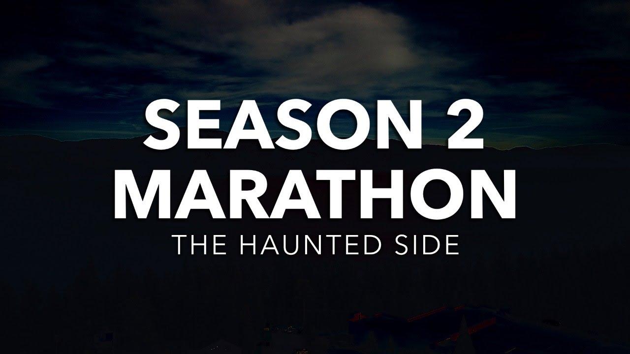 The Haunted Side   Season 2 Marathon