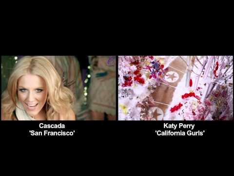 Cascada - San Francisco vs. Katy Perry - California Gurls Videos side by side