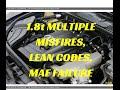 1.8t Multiple misfires, lean code, MAF failure